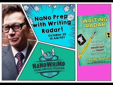 """NaNo Prep Webcast: Discover your """"writing radar"""" with Jack Gantos!"""