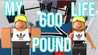 My Roblox 600 POUND Story!