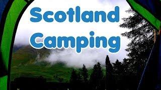 Scotland Camping (Part 1)