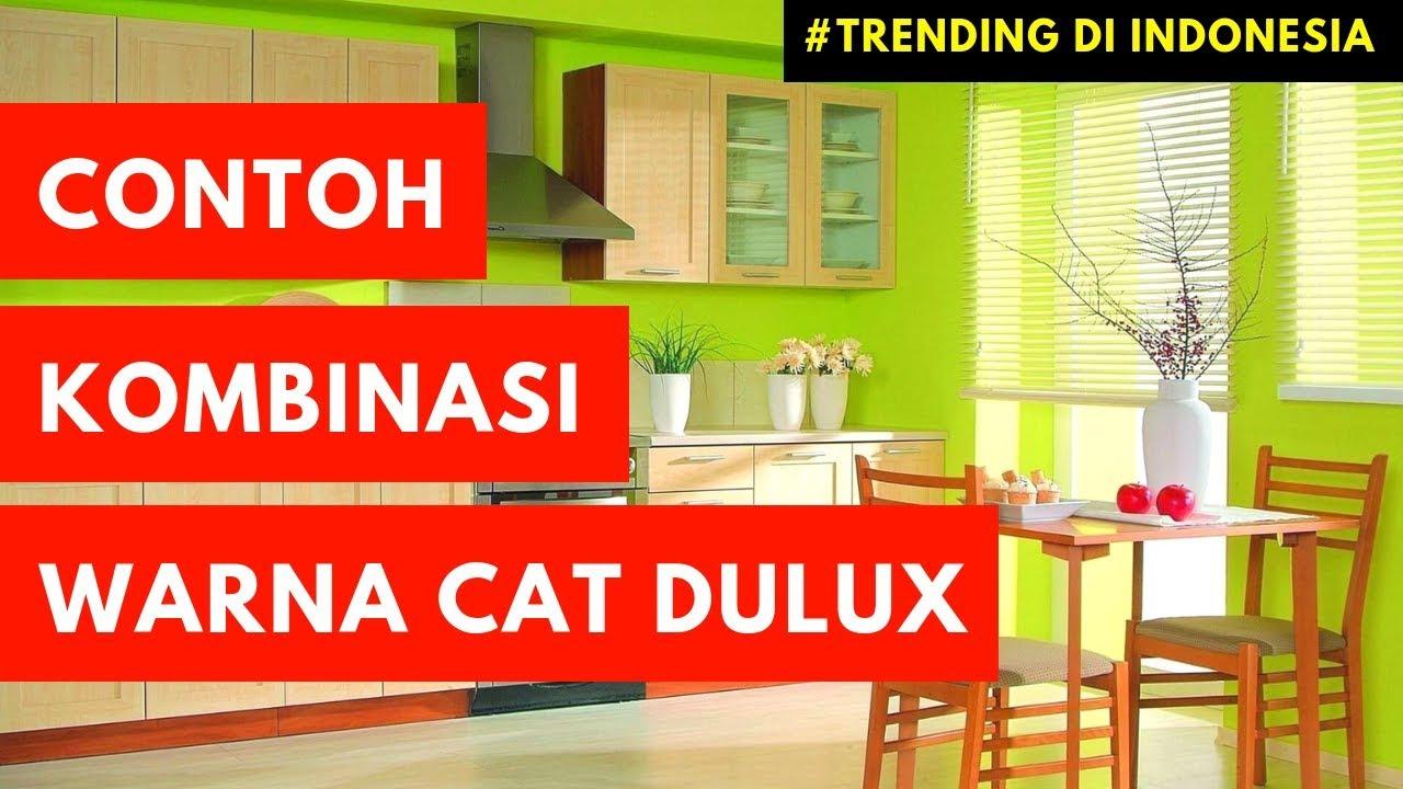 Kombinasi Warna Cat Rumah Minimalis Dulux Youtube