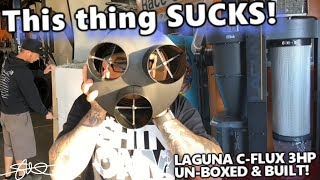 This thing SUCKS! Unboxing & Building the GIGANTIC Laguna C-Flux 3hp Cyclone Dust Collector