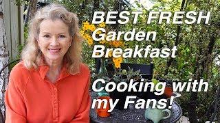 BEST FRESH Kitchen Garden Breakfast!   Gathering & Cooking with Fans Part 2   Vlog