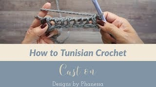 How to Tunisian Crochet - Cast on (Foundation)