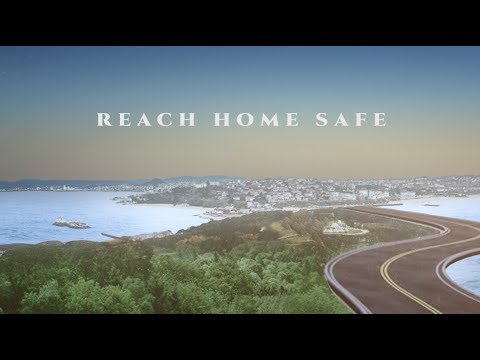 Reach Home Safe (Lyric Video)