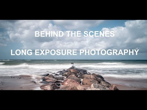 BEHIND THE SCENES - LONG EXPOSURE PHOTOGRAPHY (Language: English)