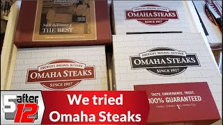 We tried Omaha Steaks