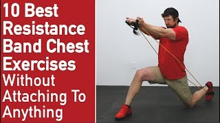 10 Best Resistance Band Exercises For Chest ❌[No Attaching Needed]❌