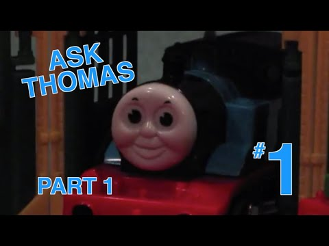 Thomas The Trackmaster Show: Ask Thomas (Responses) #1: The Start - Part 1/3