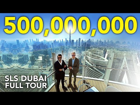 EXCLUSIVE TOUR INSIDE THE SLS DUBAI, ONE OF THE TALLEST HOTELS IN THE WORLD! - PROPERTY VLOG #55