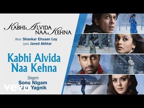 Official Audio Song | Sonu Nigam |Alka Yagnik| Shankar Ehsaan Loy | Javed Akhtar