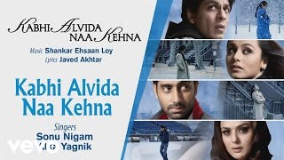 Official Audio Song | Sonu Nigam |Alka Yagnik| Shankar Ehsaan Loy | Javed Akhtar