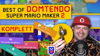 Best Of @Domtendo ✦ Mario Maker 2 (KOMPLETT)
