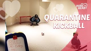 Quarantine Kickball!