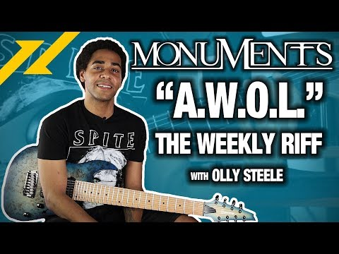 """THE WEEKLY RIFF - Olly Steele of MONUMENTS Breaks Down """"A.W.O.L."""" 