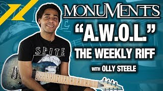 THE WEEKLY RIFF - Olly Steele of MONUMENTS Breaks Down