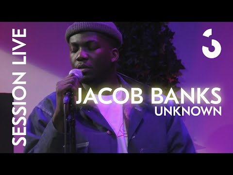 Session Live - Jacob Banks - Unknown