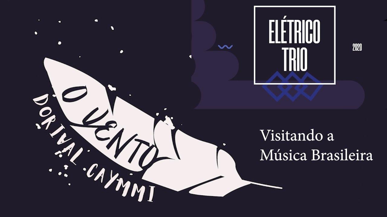 Elétrico Trio - O Vento