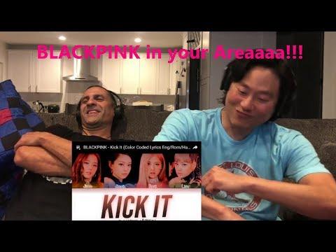 Reaction - BLACKPINK - Kick It