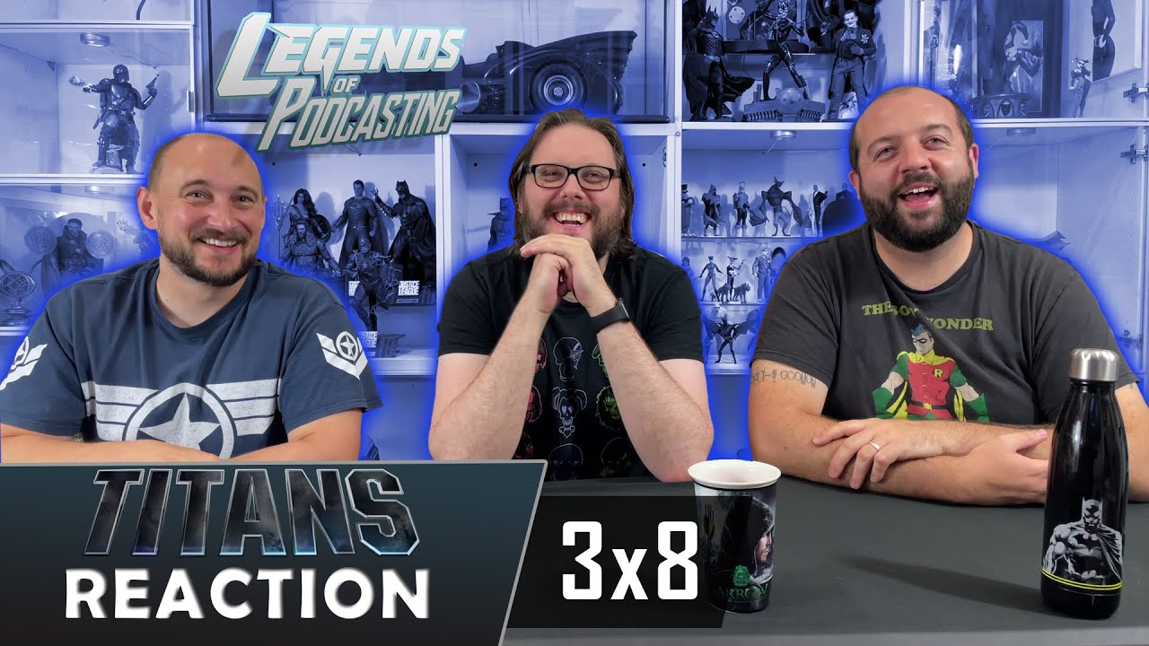"""Download Titans 3x8 """"Home"""" Reaction   Legends of Podcasting"""