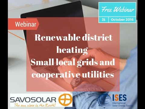 Webinar: Renewable district heating – Small local grids and cooperative utilities