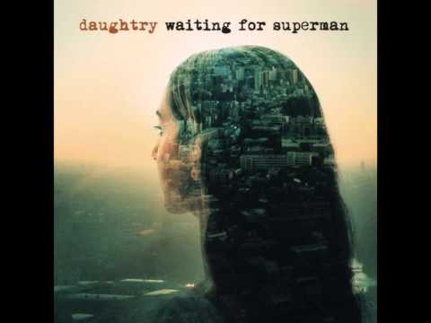 Daughtry - Waiting for superman (New 2013)