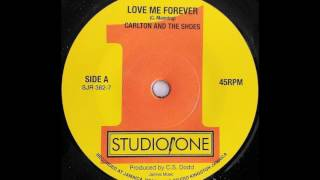 CARLTON AND THE SHOES - Love Me Forever [1968]