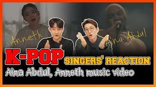 K-Pop singers' reaction Aina Abdul, Anneth music video   Reaksi oleh orang Korea   EP10