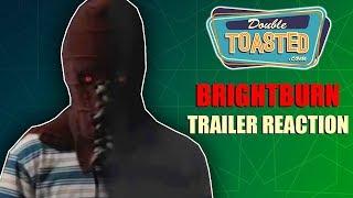 BRIGHTBURN OFFICIAL TRAILER REACTION - SUPERHERO HORROR
