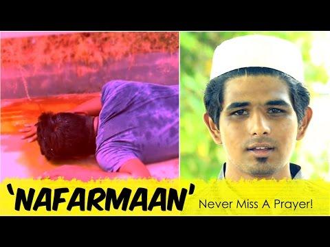 Nafarmaan - Never Skip A Prayer | Inspirational Video | Warangal Diaries