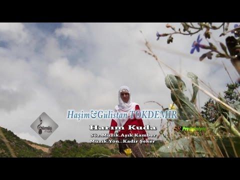 Haşim Ft. Gülistan Tokdemir - Harım Kuda