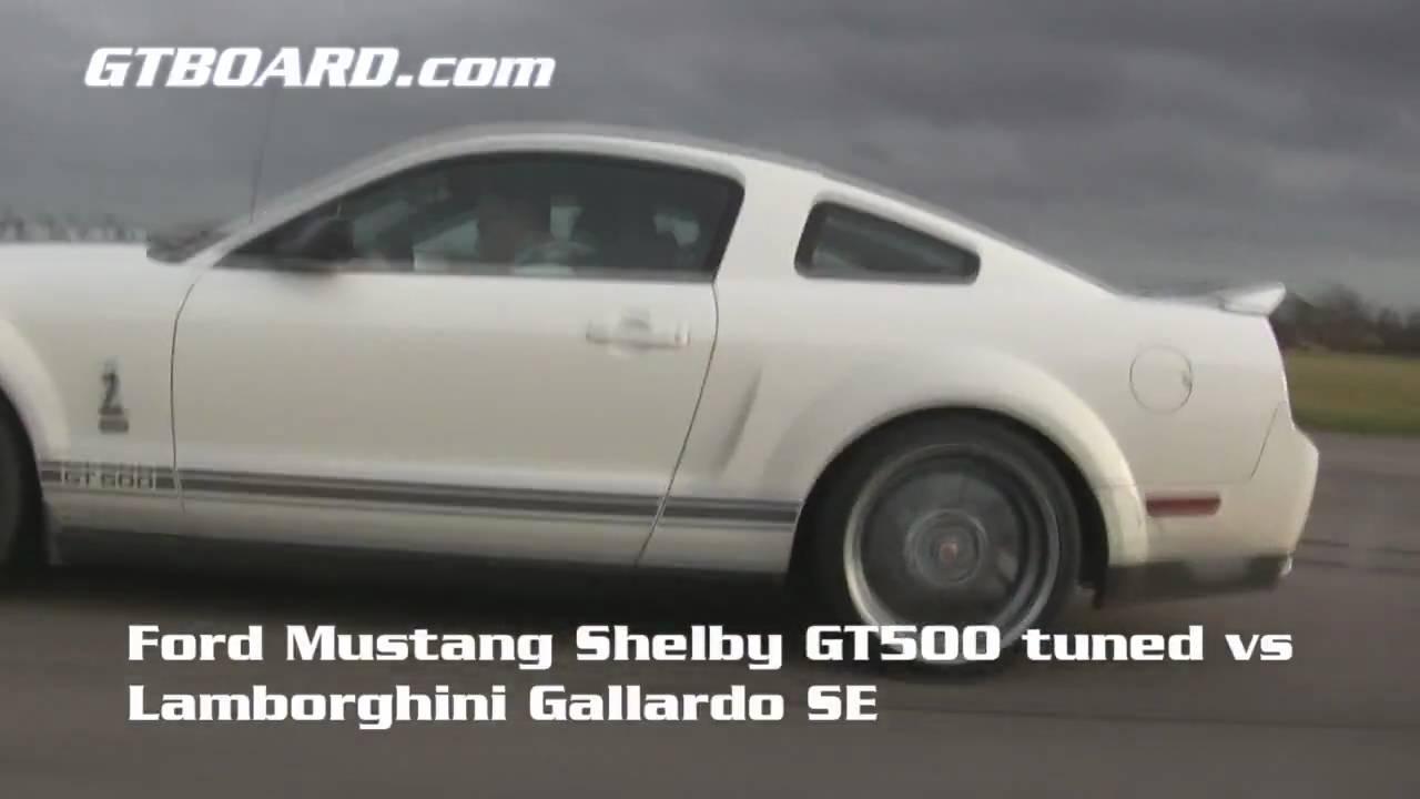 Hd ford mustang shelby gt500 tuned 600 hp vs lamborghini gallardo se 50 300 km h