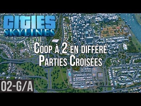 Cities: Skylines - #02-G/A Parties croisées en Coop