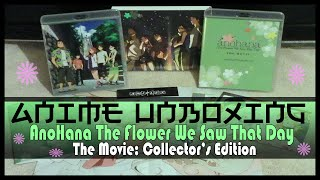 Anime Unboxing | AnoHana: The Flower We Saw That Day: The Movie DVD/Blu-ray [Collector's Edition]