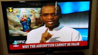 Audio - Why the Assumption of Mary Cannot Be False By Fr Anthony Agnes (GTV, 15-08-2015)