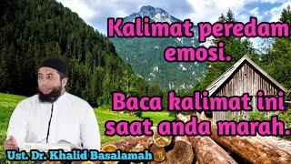 Kalimat peredam emosi saat ada orang berkelahi : Ust. Dr. Khalid Basalamah
