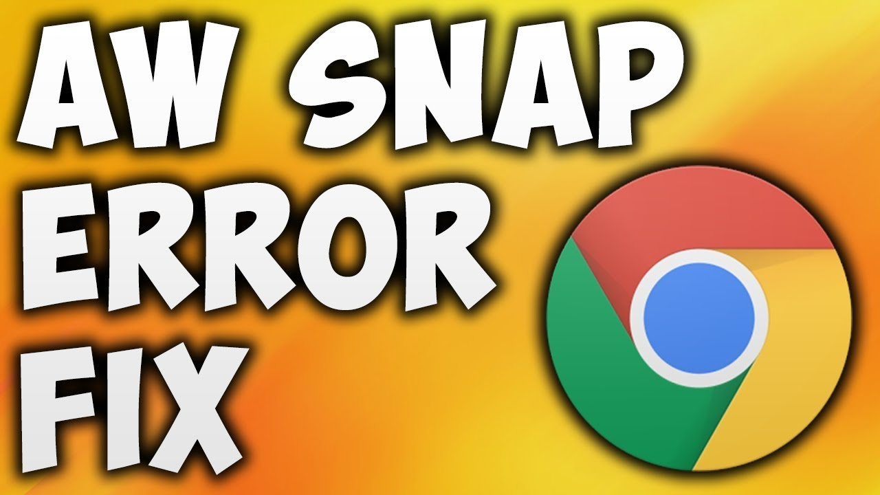 How To Fix Aw Snap Error In Google Chrome - The Easiest Way To Fix Aw Snap  Page Crashes