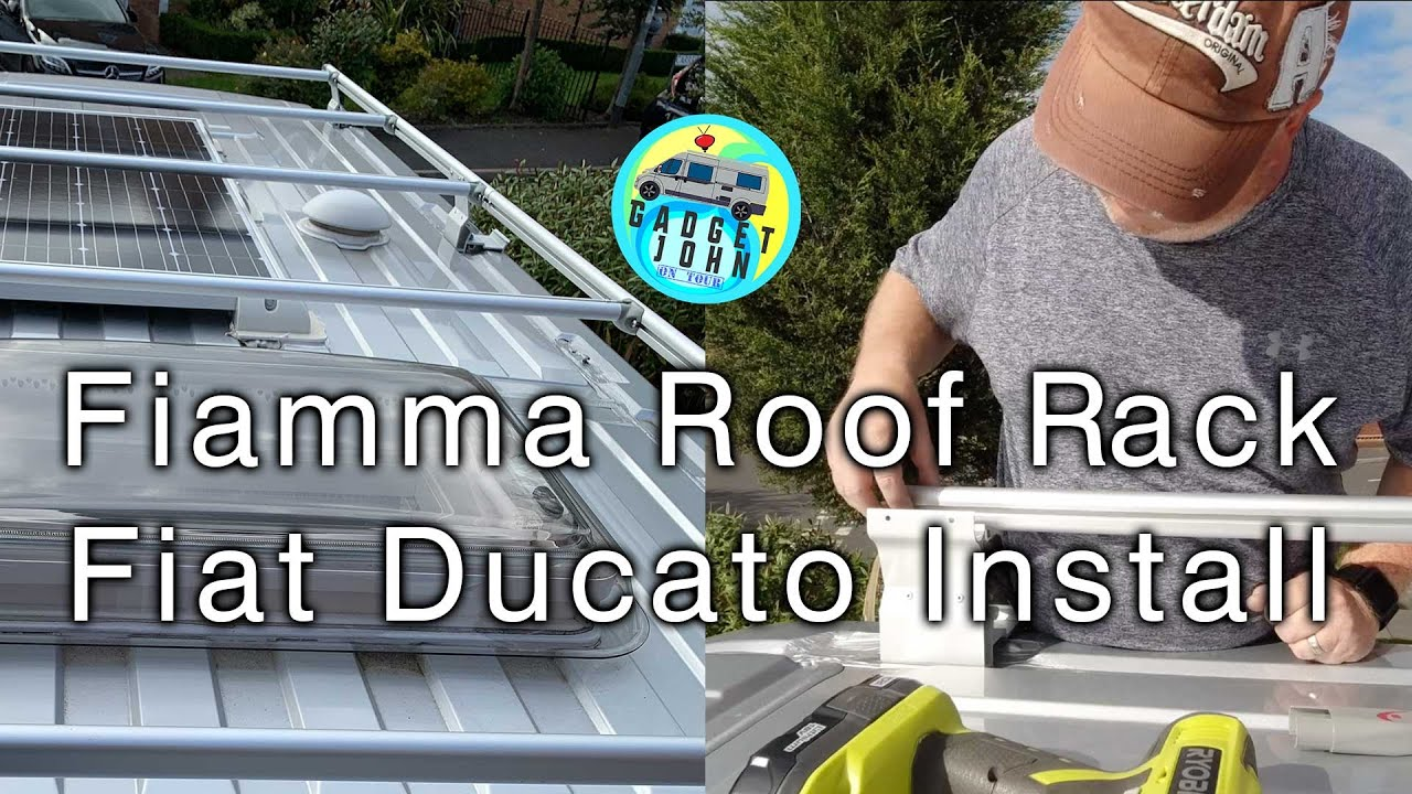 fitting a fiamma roof rack on a fiat ducato