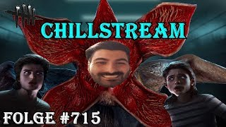 🔴Chillstream Mit Euch! - [Stranger Things] - [Dead by Daylight] - #715