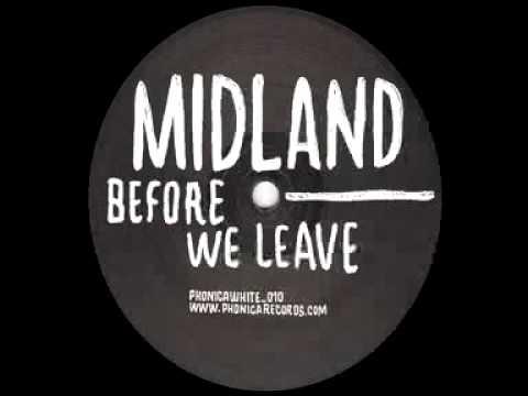 Midland - Before We Leave (Gerd Janson Remix)