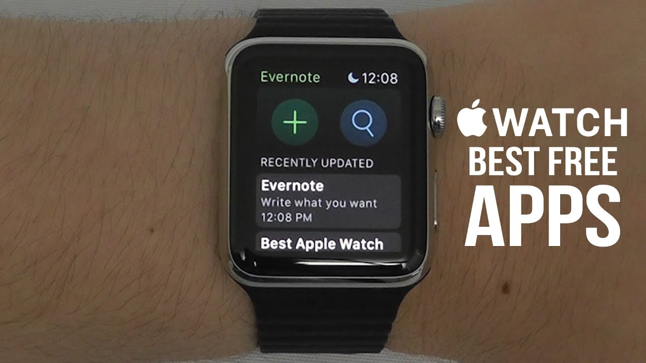 Best Free Apps for the Apple Watch – Complete App List ...