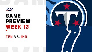 Tennessee Titans vs Indianapolis Colts Week 13 NFL Game Preview