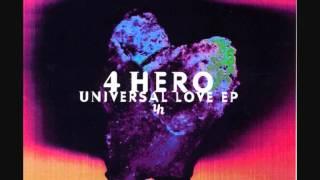 4 Hero - Universal Love (4 Hero Mix)