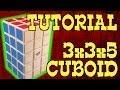3x3x5 Cuboid Tutorial