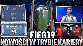 Nowości w Trybie Kariery FIFA 19!