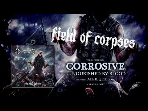 CORROSIVE - Field of Corpses (official lyricvideo)