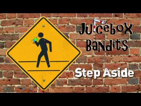 Step Aside - Juicebox Bandits (New Single 2013)