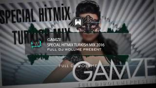 gamze  special turkish mix 2016