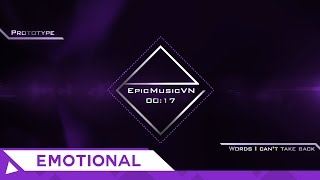 Epic Emotional | Prototype - Words I Can