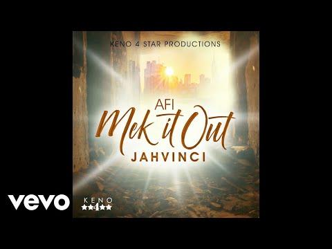 Jah Vinci - Affi Mek It Out (Official Audio)
