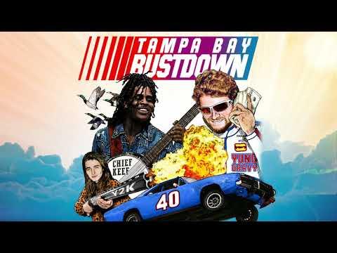 Yung Gravy & Chief Keef - Tampa Bay Bustdown [prod. Y2K]